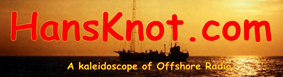 HansKnot.com - A kaleidoscope of Offshore Radio